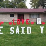 Love she said yes yard letters anniversary with hearts